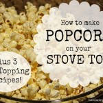 how to make popcorn on your stovetop