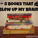 8 Books that Blew Up My Brain