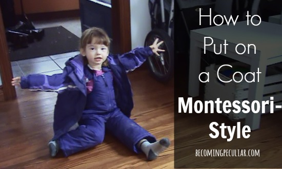 Putting on a coat Montessori-style. Great for toddlers and preschoolers!