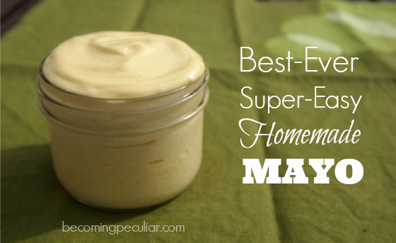 Best-Ever Super-Easy Homemade Mayo