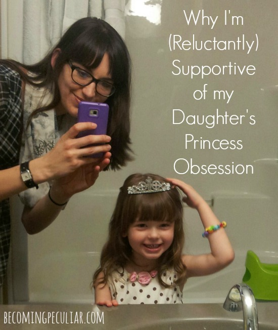 Why I'm (Reluctantly) Supportive of My Daughter-s Princess Obsession