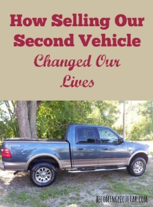 How selling our second vehicle changed our lives