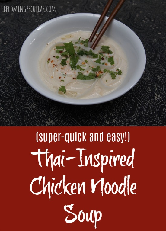 Thai chicken noodle soup. Have dinner on the table in less than half an hour!